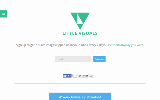 Little Visuals   Sign up to get 7 hi res images zipped up in your inbox every 7 days. Use them anyway you want.