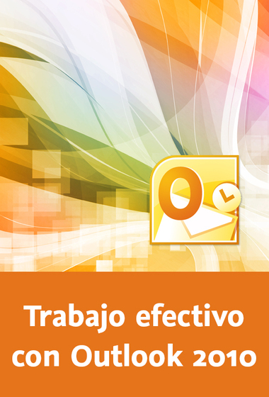 trabajo_efectivo_con_microsoft_outlook_2010