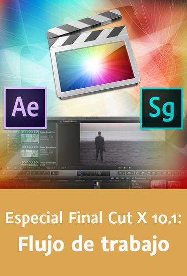 especial_final_cut_x_10_1_flujo_de_trabajo