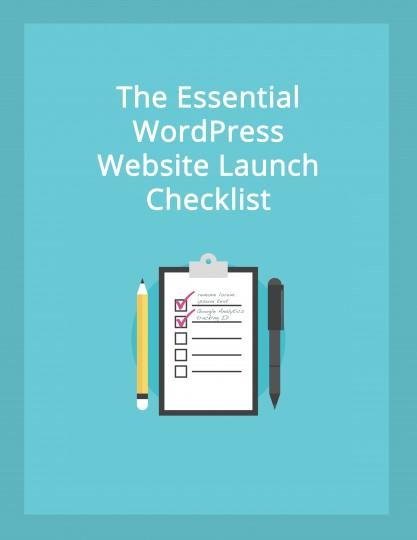 The Essential WordPress Website Launch Checklist ebook pdf